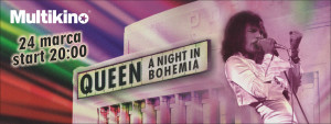 PageLines- Multikino-Queen-A_night_in_Bohemia-fb-ci.jpg