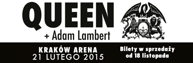 Koncert Queen + Adam Lambert w Polsce w Krakowie 21 lutego 2015 r.