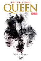 Queen. Królewska historia
