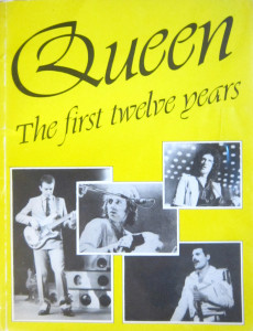 Queen. The First Twelve Years
