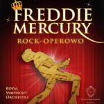 Freddie Mercury Rock-operowo