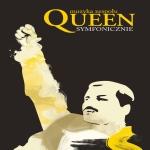 QUEEN Symfonicznie - Katowice x2