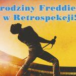 Urodziny Freddiego w Retrospekcji - Warszawa