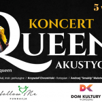 """Koncert """"Queen Akustycznie"""" - Zwoleń"""