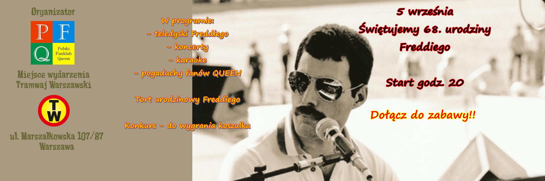 68. Urodziny Freddiego i 10. Urodziny Polskiego Fanklubu Queen